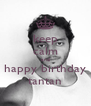 keep calm and happy birthday tantan - Personalised Poster A4 size