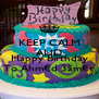 KEEP CALM AND  Happy Birthday To Åhm€d 3ãm€r - Personalised Poster A4 size