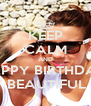 KEEP CALM AND HAPPY BIRTHDAY  TO MY BEAUTIFUL SISTER - Personalised Poster A4 size