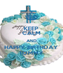 KEEP CALM AND HAPPY BIRTHDAY TOMMY - Personalised Poster A4 size