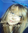 KEEP CALM AND HAPPY BIRTHDAY XHOANA <3 - Personalised Poster A4 size