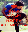 KEEP CALM AND HAPPY KATHNIEL DAY - Personalised Poster A4 size