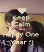 Keep  Calm And Happy One  Year :') - Personalised Poster A4 size