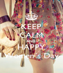 KEEP CALM AND HAPPY Women´s Day - Personalised Poster A4 size