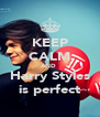 KEEP CALM AND  Harry Styles is perfect - Personalised Poster A4 size