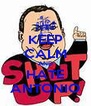 KEEP CALM AND HATE ANTONIO - Personalised Poster A4 size