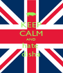 KEEP CALM AND hate  disha - Personalised Poster A4 size