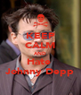 KEEP CALM AND Hate  Johnny Depp - Personalised Poster A4 size
