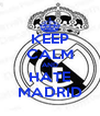 KEEP CALM AND HATE MADRID - Personalised Poster A4 size