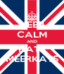 KEEP CALM AND HATE MEERKATS - Personalised Poster A4 size