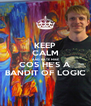 KEEP CALM AND HATE MIKE COS HE'S A BANDIT OF LOGIC - Personalised Poster A4 size
