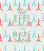 KEEP CALM AND HATE MIMI - Personalised Poster A4 size