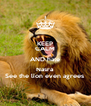 KEEP CALM AND hate Nasra See the lion even agrees  - Personalised Poster A4 size