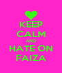 KEEP CALM AND HATE ON FAIZA - Personalised Poster A4 size