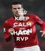 KEEP CALM AND HATE  RVP - Personalised Poster A4 size