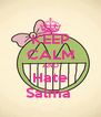 KEEP CALM AND Hate Salma  - Personalised Poster A4 size