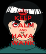 KEEP CALM AND HAVA WANK - Personalised Poster A4 size
