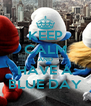 KEEP CALM AND HAVE A BLUE DAY - Personalised Poster A4 size