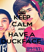 KEEP CALM AND  HAVE A DUCKFACE  - Personalised Poster A4 size