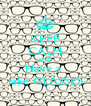 KEEP CALM AND Have a  fake GLASSES - Personalised Poster A4 size