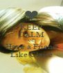 KEEP CALM AND Have a Friend Like Claire - Personalised Poster A4 size