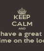 KEEP CALM AND have a great  time on the loo - Personalised Poster A4 size