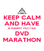 KEEP CALM AND HAVE A HARRY POTTER DVD MARATHON - Personalised Poster A4 size