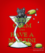 KEEP CALM AND  HAVE A MARTINI - Personalised Poster A4 size