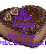 KEEP CALM AND HAVE A  PIECE A CAKE - Personalised Poster A4 size