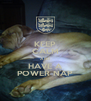 KEEP CALM AND HAVE A POWER NAP - Personalised Poster A4 size