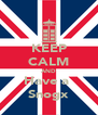 KEEP CALM AND Have a  Snogx - Personalised Poster A4 size