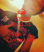 KEEP CALM AND Have A ThuggLiffe! - Personalised Poster A4 size