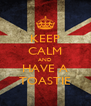 KEEP CALM AND HAVE A TOASTIE - Personalised Poster A4 size