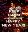 KEEP CALM AND HAVE A VERY HAPPY  NEW YEAR!  - Personalised Poster A4 size