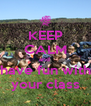 KEEP CALM and  have fun with your class - Personalised Poster A4 size