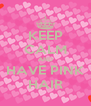 KEEP CALM AND HAVE PINK HAIR - Personalised Poster A4 size