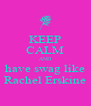 KEEP CALM AND have swag like Rachel Erskine - Personalised Poster A4 size