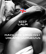 KEEP CALM AND HAVE THE SWEETEST  DREAMS GORGEOUS - Personalised Poster A4 size