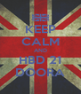 KEEP CALM AND HBD 21 DOORA - Personalised Poster A4 size