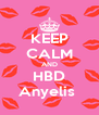 KEEP CALM AND HBD Anyelis  - Personalised Poster A4 size
