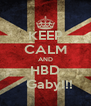 KEEP CALM AND HBD   Gaby!!! - Personalised Poster A4 size