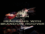 KEEP CALM AND HEADBANG WITH BRANDON HOOVER - Personalised Poster A4 size