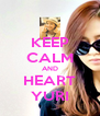 KEEP CALM AND HEART YURI - Personalised Poster A4 size