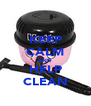 KEEP CALM AND HELP CLEAN - Personalised Poster A4 size