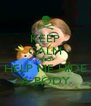 KEEP CALM AND HELP ME HIDE A BODY - Personalised Poster A4 size
