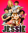 KEEP CALM AND HEY  - Personalised Poster A4 size