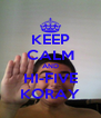 KEEP CALM AND HI-FIVE KORAY - Personalised Poster A4 size