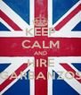 KEEP CALM AND HIRE GARBANZOS - Personalised Poster A4 size