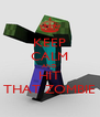 KEEP CALM AND HIT THAT ZOMBIE - Personalised Poster A4 size