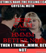 KEEP CALM AND HMMM BETTER NOT - Personalised Poster A4 size